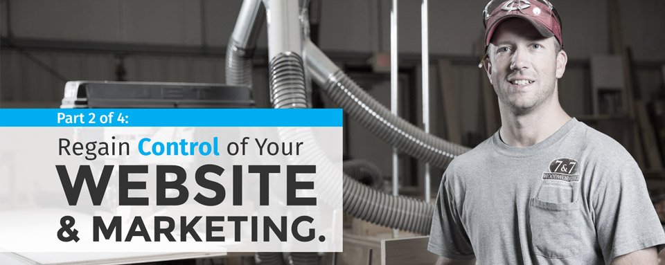Regain Control Of Your Website And Marketing